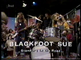 Standing In The Road - Blackfoot Sue - Youtube